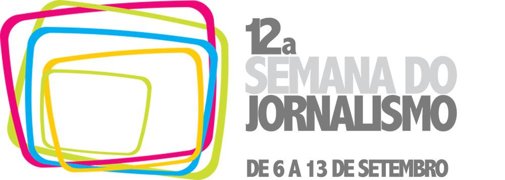 12ª Semana do Jornalismo